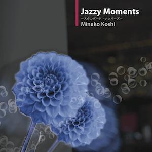 Jazzy Moments/越美奈子