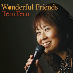 Wonderful Friends/TeruTeru